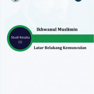 Book 1 - THE MUSLIM BROTHERHOOD - Circumstances Surrounding Its Establishment- Indonisia- E