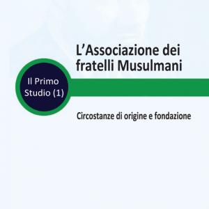 Book 1- THE MUSLIM BROTHERHOOD - Circumstances Surrounding Its Establishment -Italian-E