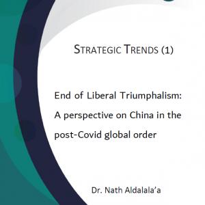 Strategic trends 1- end of liberal triump